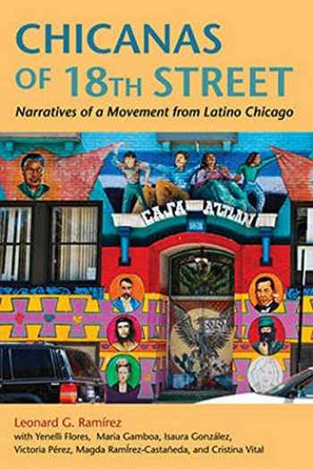 9780252078125-0252078128-Chicanas of 18th Street: Narratives of a Movement from Latino Chicago (Latinos in Chicago and Midwest)