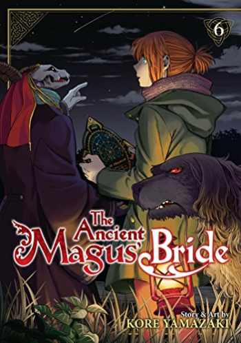 9781626923508-1626923507-The Ancient Magus' Bride Vol. 6 (The Ancient Magus' Bride, 6)
