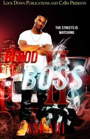 9781511454209-1511454202-Blood of a Boss II: The Streets Is Watching (Volume 2)
