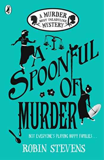 9780141373782-0141373784-A Spoonful of Murder: A Murder Most Unladylike Mystery