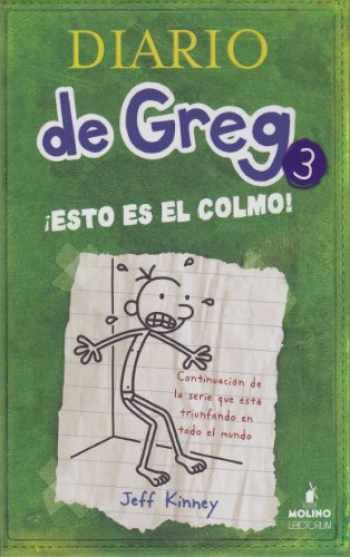 9781933032634-1933032634-Diario de Greg # 3:¡ Esto es el colmo! (Spanish Edition)