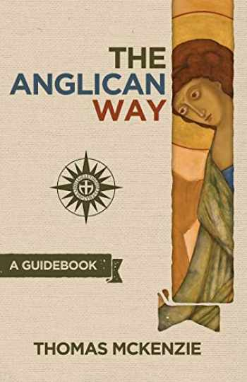 9780996049900-0996049908-The Anglican Way: A Guidebook