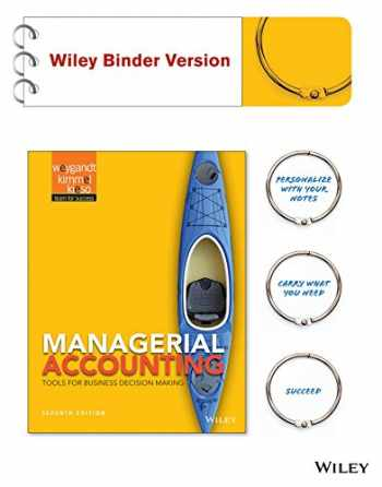 9781119036449-1119036445-Managerial Accounting: Tools for Business Decision Making 7e Binder Ready Version + WileyPLUS Registration Card