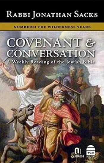 9781592640232-1592640230-Covenant & Conversation Numbers: The Wilderness Years (Covenant & Conversation: a Weekly Reading of the Jewish Bible)