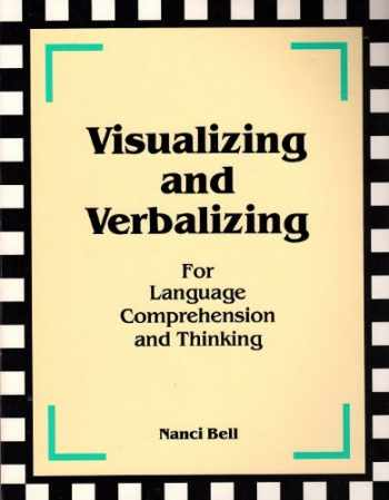 9780945856009-0945856008-Visualizing and Verbalizing for Language Comprehension and Thinking (Visualizing and Verbalizing)