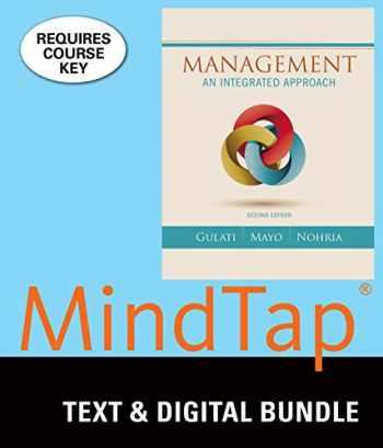 9781305931015-1305931017-Bundle: Management: An Integrated Approach, Loose-Leaf Version, 2nd + MindTap Management, 1 term (6 months) Printed Access Card