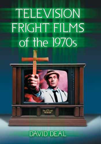 9780786493838-0786493836-Television Fright Films of the 1970s