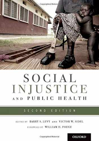9780199939220-0199939225-Social Injustice and Public Health