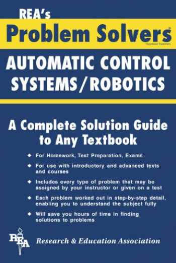 9780878915422-0878915427-Automatic Control Systems / Robotics Problem Solver (Problem Solvers Solution Guides)
