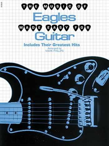 9780769259697-0769259693-The Music of Eagles Made Easy for Guitar (The Music of... Made Easy for Guitar Series)