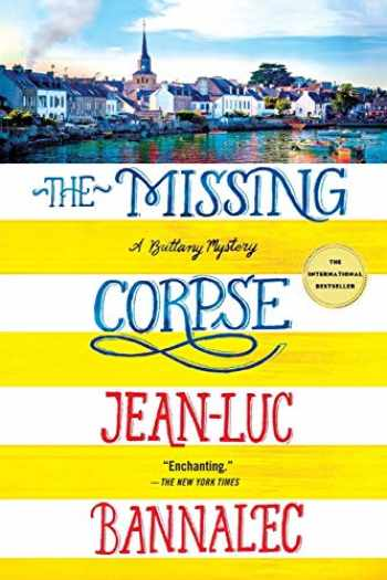 9781250252951-1250252954-The Missing Corpse: A Brittany Mystery (Brittany Mystery Series, 4)
