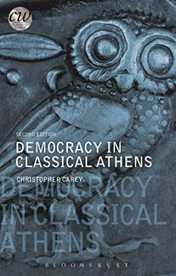9781474286367-1474286364-Democracy in Classical Athens (Classical World)