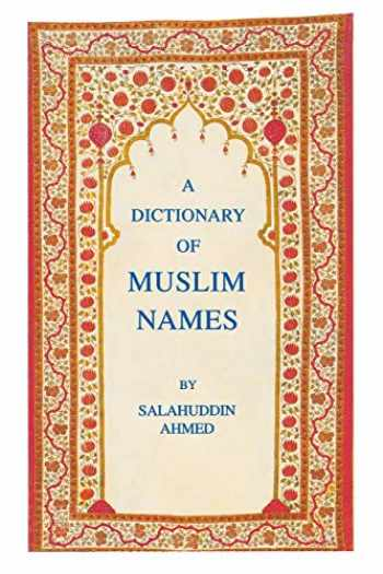9780814706756-0814706754-The Dictionary of Muslim Names