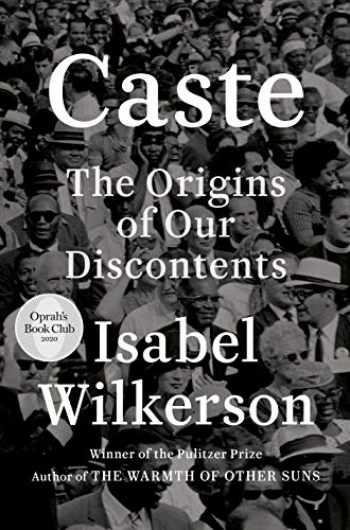 9780593230251-0593230256-Caste (Oprah's Book Club): The Origins of Our Discontents