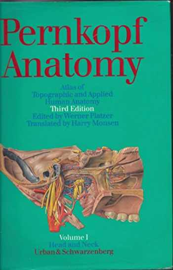 9780806715537-0806715537-Pernkopf Anatomy: Atlas of Topographic and Applied Human Anatomy : Head and Neck (Pernkopf Anatomy, Vol 1) (English and German Edition)