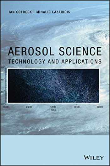 9781119977926-1119977924-Aerosol Science: Technology and Applications