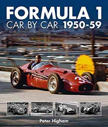 9781910505441-1910505447-Formula 1: Car by Car 1950-59: 1950-59 (Formula 1 CBC)