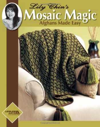 9781601402929-1601402929-Lily Chin's Mosaic Magic Afghans (Leisure Arts #4229)