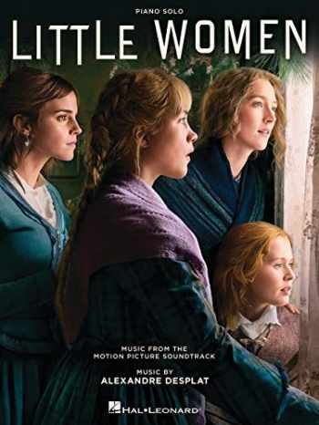 9781540089885-1540089886-Little Women: Music from the Motion Picture Soundtrack Arranged for Piano Solo