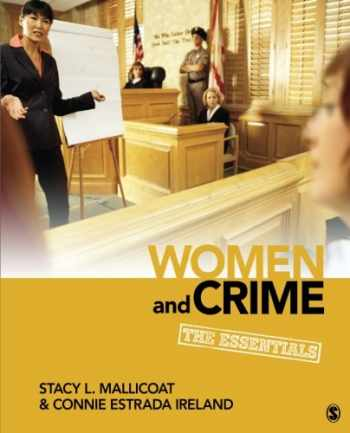 9781452217178-1452217173-Women and Crime: The Essentials (Women in the Criminal Justice System)