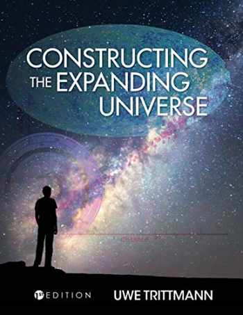 9781516508471-1516508475-Constructing the Expanding Universe