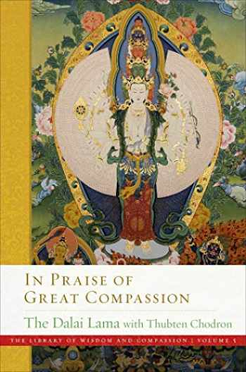 9781614296829-1614296820-In Praise of Great Compassion (5) (The Library of Wisdom and Compassion)