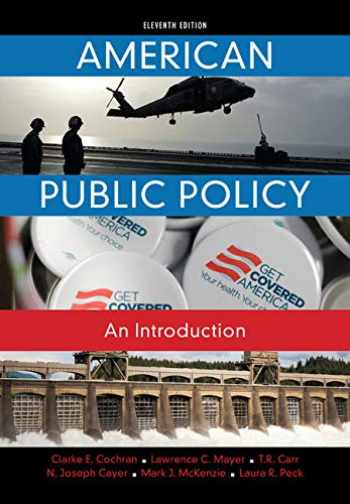 9781285869773-128586977X-American Public Policy: An Introduction