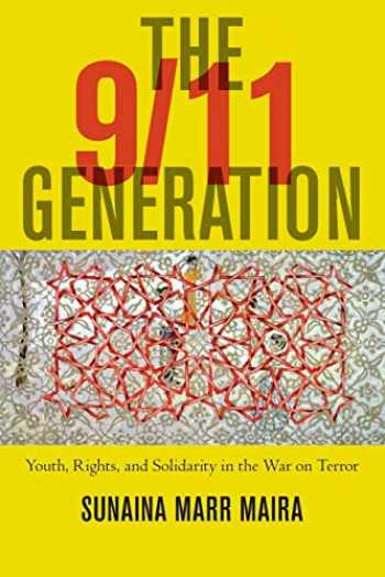 9781479880515-1479880515-The 9/11 Generation: Youth, Rights, and Solidarity in the War on Terror