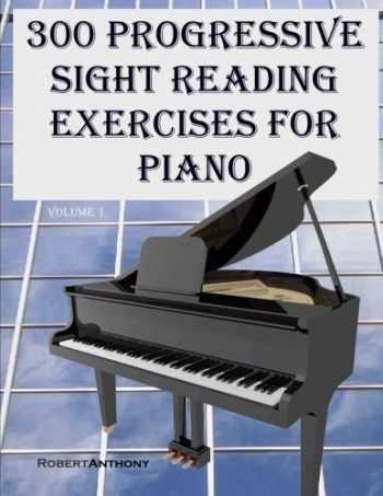 9781507759912-1507759916-300 Progressive Sight Reading Exercises for Piano (Volume 1)