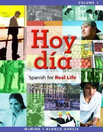 9780205756025-0205756026-Hoy día: Spanish for Real Life, Volume 1 (Hoy Dia: Spanish for Real Life)