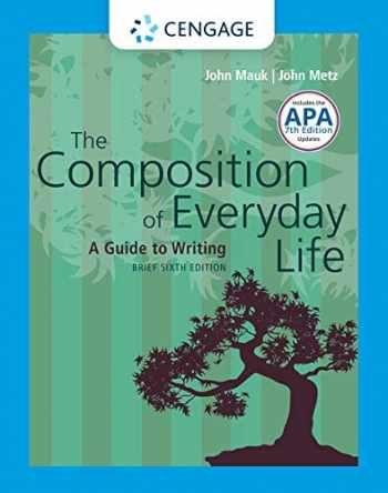 9781337556064-1337556068-The Composition of Everyday Life, Brief with APA 7e Updates