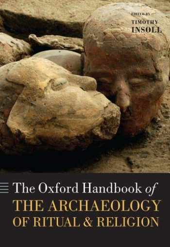 9780198858058-0198858051-The Oxford Handbook of the Archaeology of Ritual and Religion (Oxford Handbooks)
