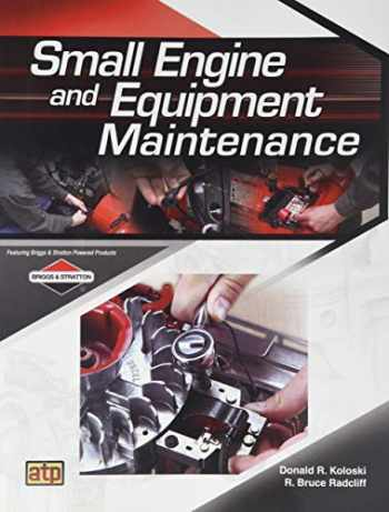 9780826900487-0826900488-Small Engine and Equipment Maintenance