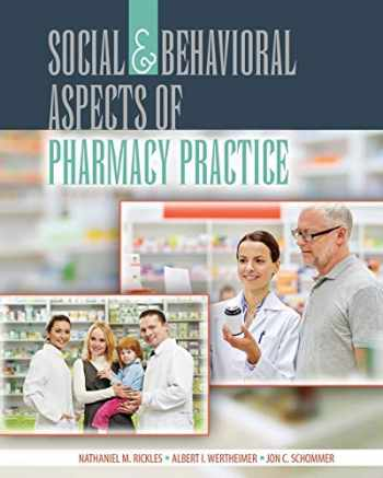 9781465252579-1465252576-Social and Behavioral Aspects of Pharmacy Practice