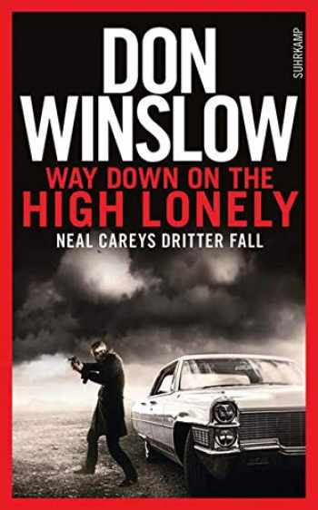 9783518465820-3518465821-Way Down on the High Lonely: Neal Careys dritter Fall