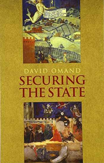 9780199327171-0199327173-Securing The State (Intelligence and Security)