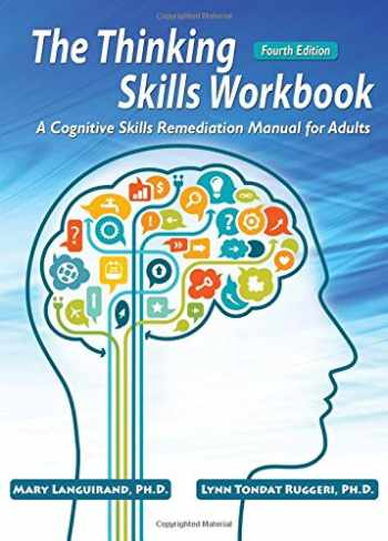 9780398081157-0398081158-The Thinking Skills Workbook: A Cognitive Skills Remediation Manual for Adults