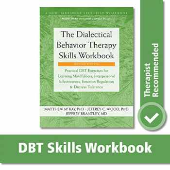 9781684034581-1684034582-The Dialectical Behavior Therapy Skills Workbook (A New Harbinger Self-Help Workbook)