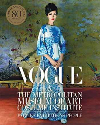 9781419744952-141974495X-Vogue and the Metropolitan Museum of Art Costume Institute: Updated Edition