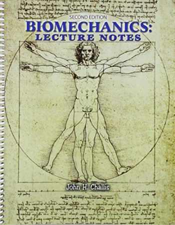 9781792402302-1792402309-Biomechanics: Lecture Notes