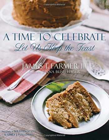 9781423638667-1423638662-A Time to Celebrate: Let Us Keep the Feast