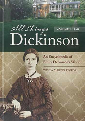 9781440803314-1440803315-All Things Dickinson [2 volumes]: An Encyclopedia of Emily Dickinson's World