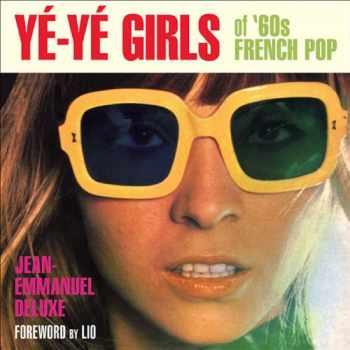 9781936239719-193623971X-Yé-Yé Girls of '60s French Pop