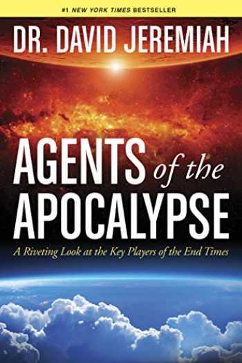 9781414380506-141438050X-Agents of the Apocalypse: A Riveting Look at the Key Players of the End Times