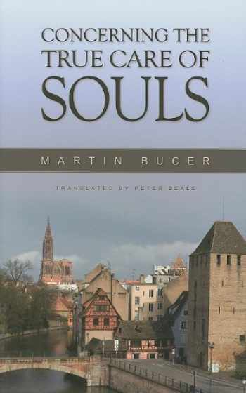 9780851519845-0851519849-Concerning The True Care of Souls
