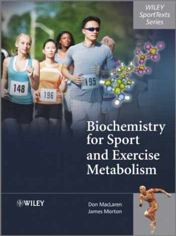 9780470091845-0470091843-Biochemistry for Sport and Exercise Metabolism