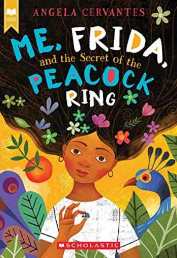 9781338159325-1338159321-Me, Frida, and the Secret of the Peacock Ring (Scholastic Gold)