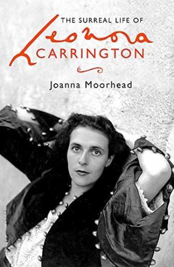 9780349008783-0349008787-Surreal Life of Leonora Carrington
