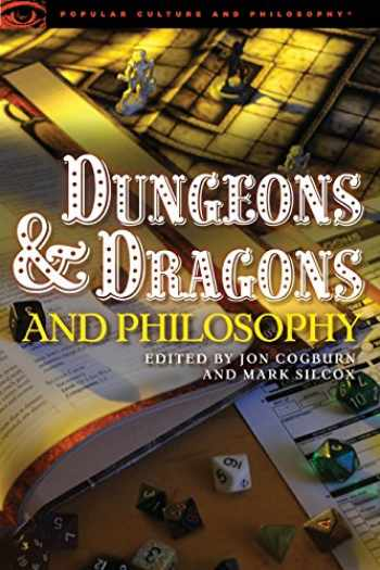 9780812697964-0812697960-Dungeons and Dragons and Philosophy: Raiding the Temple of Wisdom (Popular Culture and Philosophy, 70)