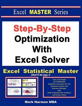 9781937159153-1937159159-Step-By-Step Optimization With Excel Solver - The Excel Statistical Master